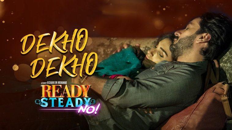 Dekho Dekho Ready Steady No