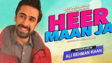 Ali Rehman Interview Heer Maan Jaa