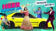 Heer Maan Ja's Trailer Review